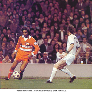 NASL Los Angeles Aztecs Cosmos 1976 Road George Best Brian Rowan