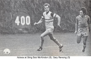 NASL Los Angeles Aztecs Sting 1978 Road Bob McAlindon Gary Rensing