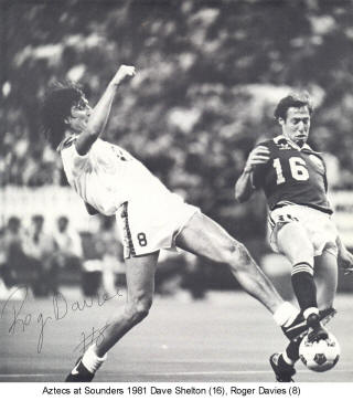 NASL Los Angeles Aztecs Sounders 1981 Road Dave Shelton Roger Davies