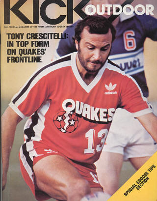 NASL Soccer San Jose Earthquakes 82 Road Tony Crescitelli