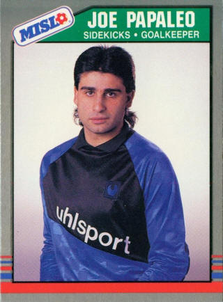 Sidekicks 88-89 Goalie Joe Papaleo