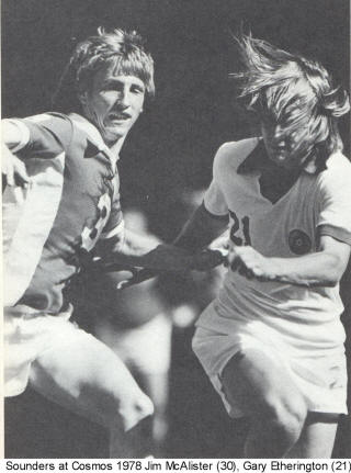 NASL Soccer Seattle Sounders 78 Road Jim McAlister Cosmos Gary Etherington