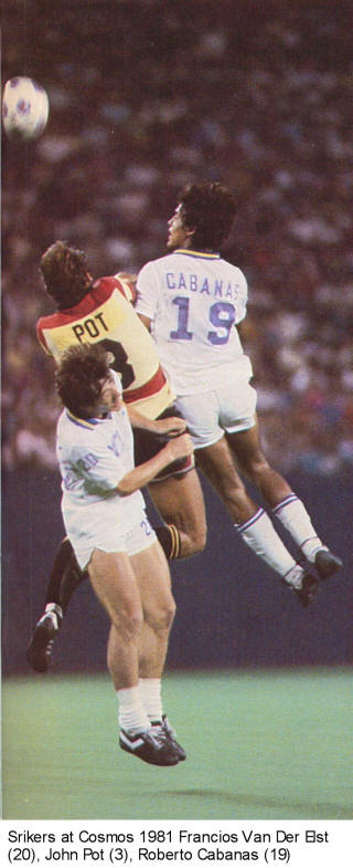 NASL Soccer Ft. Lauderdale Strikers 81 Road Back John Pot Cosmos Cabanas Francios Van Der Elst