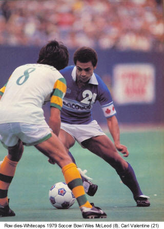 NASL Soccer Vancouver Whitecaps 79 Road Carl Valentine (2) Wes McLeod Rowdies